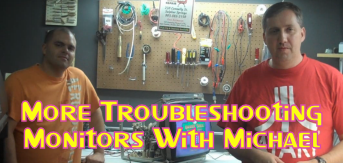 More Troubleshooting Monitors With Michael