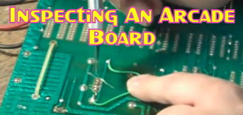 Inspecting An Arcade Board