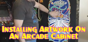 Installing Artwork On An Arcade Cabinet