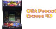 QA Podcast - Episode 43