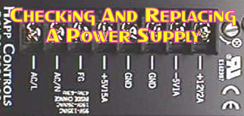 Checking And Replacing A Power Supply