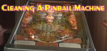 Cleaning A Pinball Machine