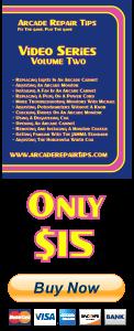 Arcade Repair Tips Video Series - Volume 2 (DVD) - Buy Now!