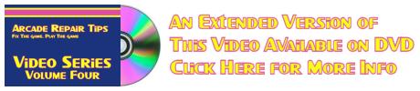 Arcade Repair Tips Video Series - Volume 4 (DVD) Extended