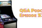 QA Podcast - Episode 53