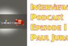 Interviews Podcast - Episode 1 - Paul Juray